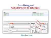 Cara Mengganti Nama Banyak File Sekaligus - Situsilmu