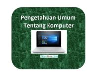 Pengetahuan Umum Tentang Komputer - situsilmu.com